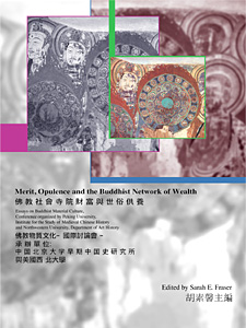 Merit, Opulence, and the Buddhist Network of Wealth